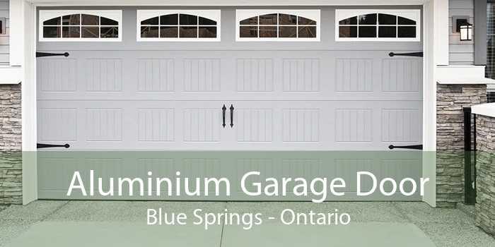 Aluminium Garage Door Blue Springs - Ontario