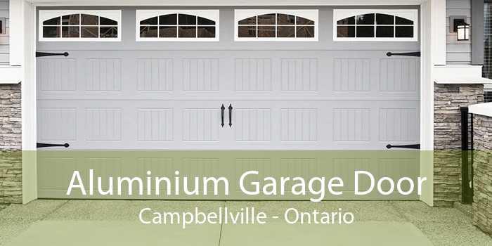 Aluminium Garage Door Campbellville - Ontario