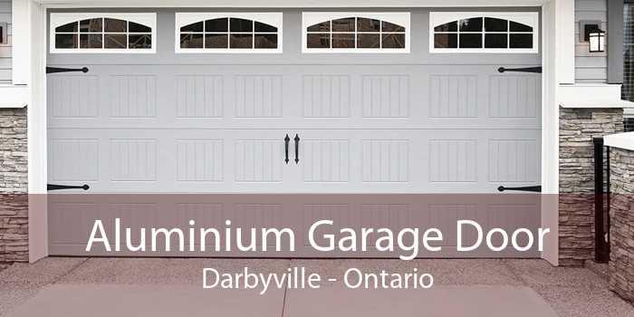 Aluminium Garage Door Darbyville - Ontario