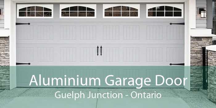 Aluminium Garage Door Guelph Junction - Ontario