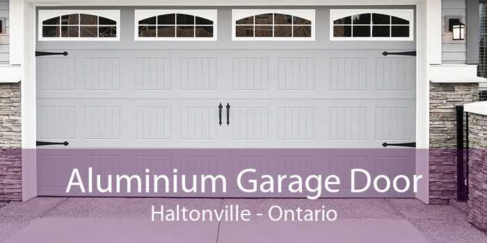 Aluminium Garage Door Haltonville - Ontario