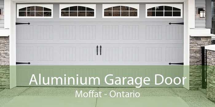 Aluminium Garage Door Moffat - Ontario