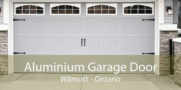 Aluminium Garage Door Wilmott - Ontario