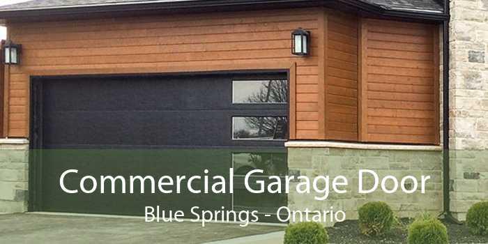 Commercial Garage Door Blue Springs - Ontario