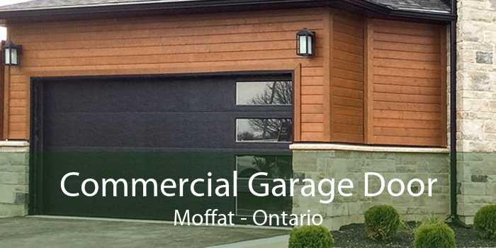 Commercial Garage Door Moffat - Ontario