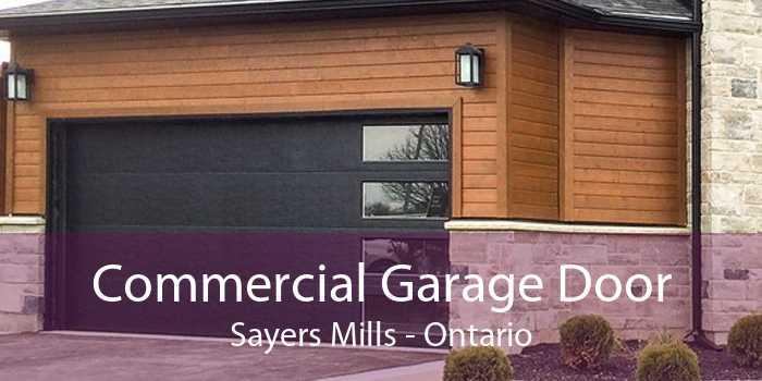 Commercial Garage Door Sayers Mills - Ontario