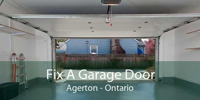 Fix A Garage Door Agerton - Ontario