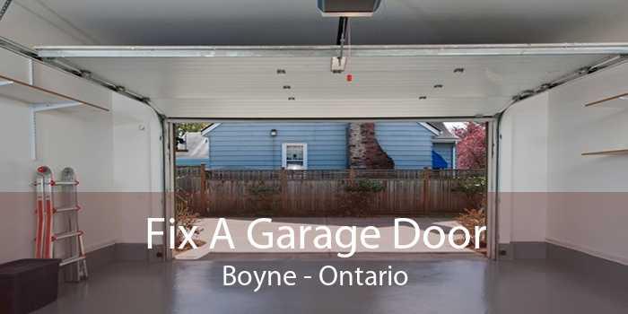 Fix A Garage Door Boyne - Ontario