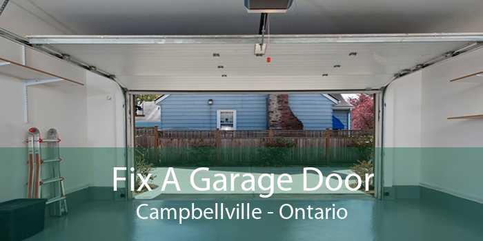 Fix A Garage Door Campbellville - Ontario