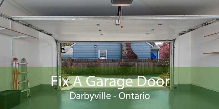 Fix A Garage Door Darbyville - Ontario