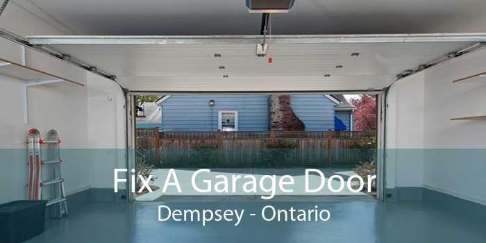 Fix A Garage Door Dempsey - Ontario