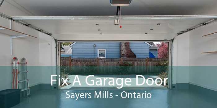 Fix A Garage Door Sayers Mills - Ontario