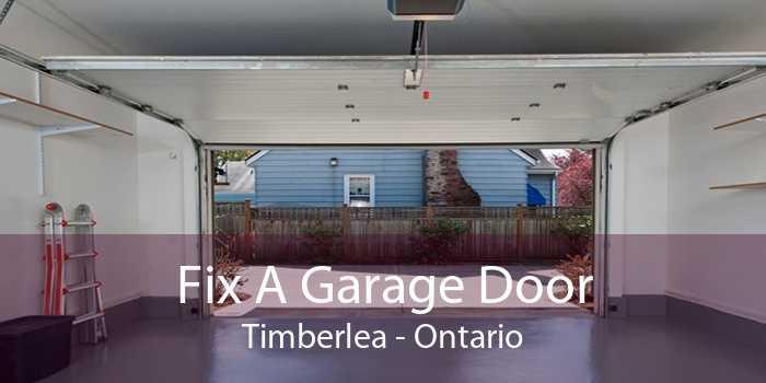 Fix A Garage Door Timberlea - Ontario