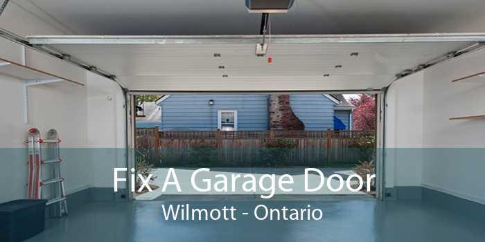 Fix A Garage Door Wilmott - Ontario