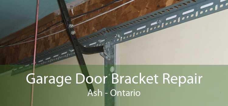 Garage Door Bracket Repair Ash - Ontario