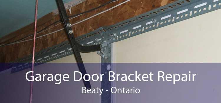 Garage Door Bracket Repair Beaty - Ontario