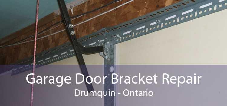 Garage Door Bracket Repair Drumquin - Ontario