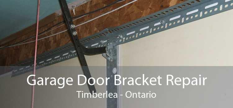 Garage Door Bracket Repair Timberlea - Ontario