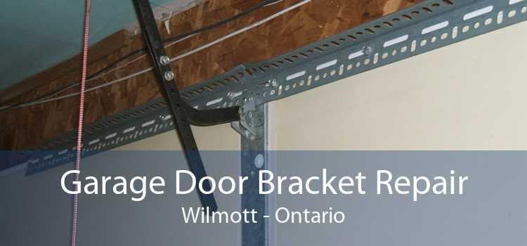 Garage Door Bracket Repair Wilmott - Ontario