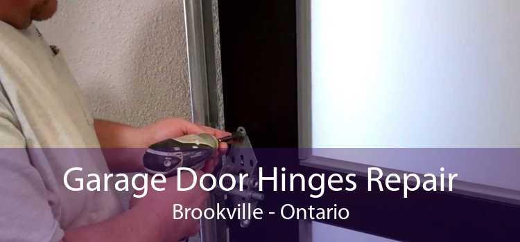 Garage Door Hinges Repair Brookville - Ontario