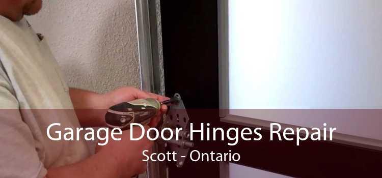 Garage Door Hinges Repair Scott - Ontario