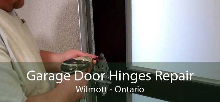 Garage Door Hinges Repair Wilmott - Ontario