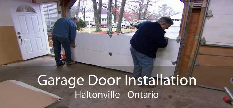 Garage Door Installation Haltonville - Ontario