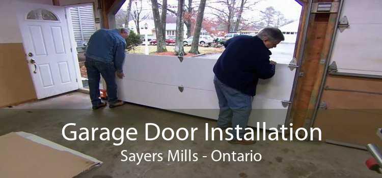 Garage Door Installation Sayers Mills - Ontario