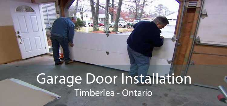 Garage Door Installation Timberlea - Ontario