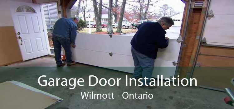 Garage Door Installation Wilmott - Ontario