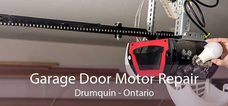 Garage Door Motor Repair Drumquin - Ontario