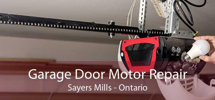 Garage Door Motor Repair Sayers Mills - Ontario