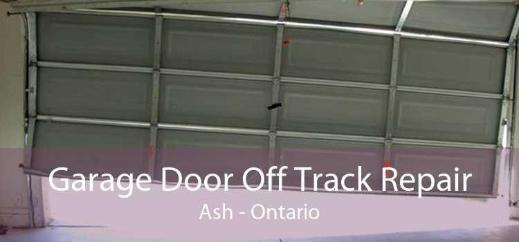 Garage Door Off Track Repair Ash - Ontario