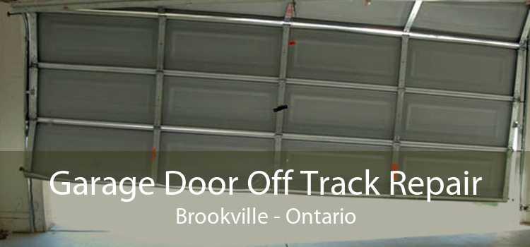 Garage Door Off Track Repair Brookville - Ontario