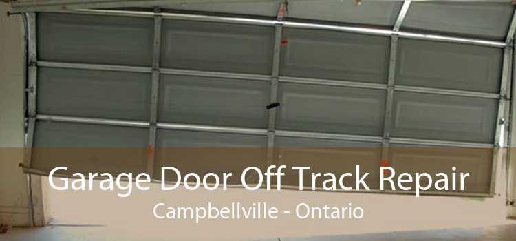 Garage Door Off Track Repair Campbellville - Ontario
