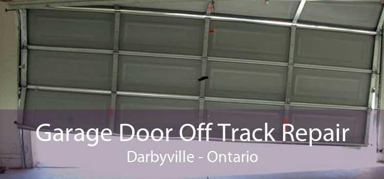 Garage Door Off Track Repair Darbyville - Ontario