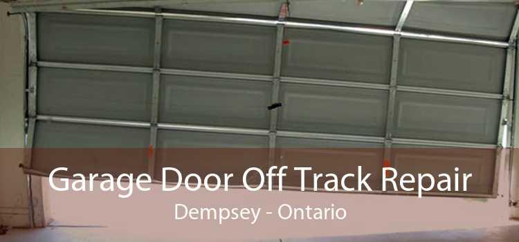 Garage Door Off Track Repair Dempsey - Ontario