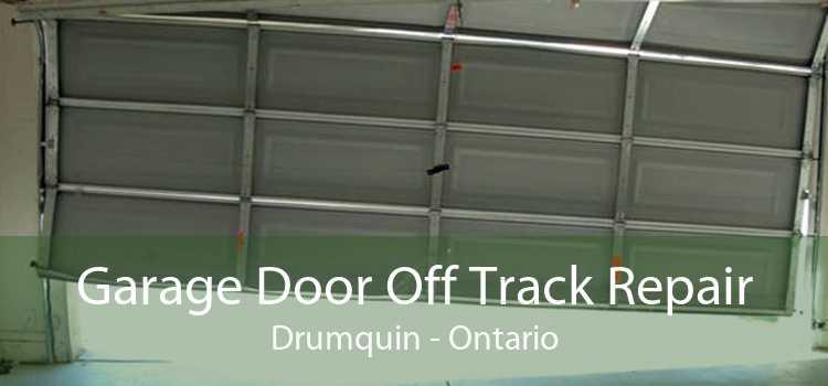 Garage Door Off Track Repair Drumquin - Ontario