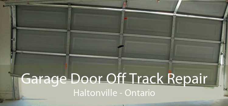 Garage Door Off Track Repair Haltonville - Ontario