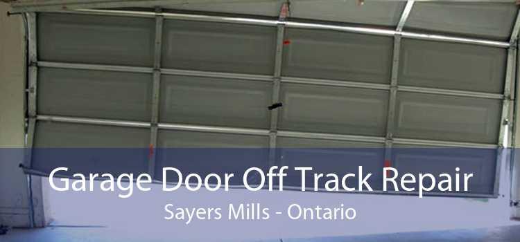 Garage Door Off Track Repair Sayers Mills - Ontario
