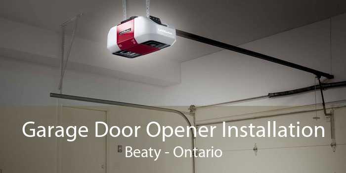 Garage Door Opener Installation Beaty - Ontario