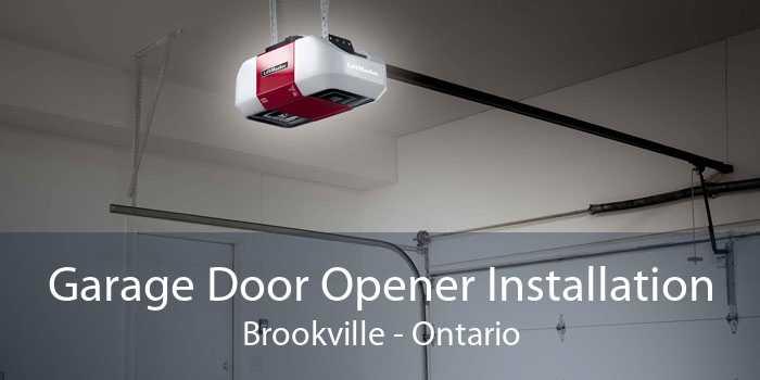 Garage Door Opener Installation Brookville - Ontario