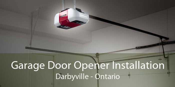 Garage Door Opener Installation Darbyville - Ontario