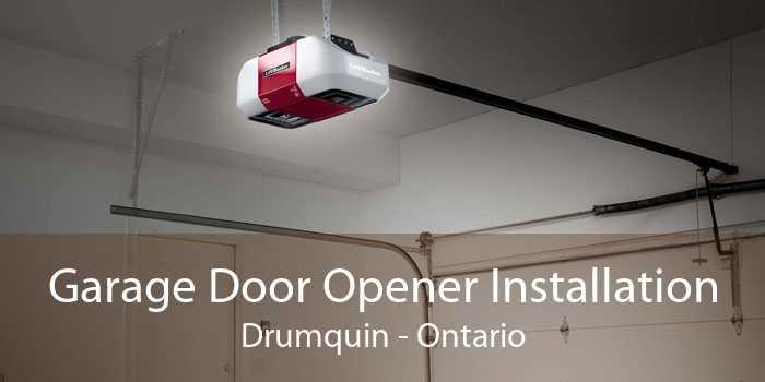 Garage Door Opener Installation Drumquin - Ontario