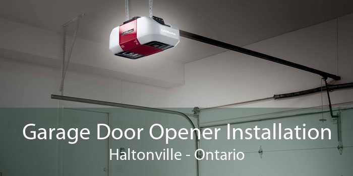 Garage Door Opener Installation Haltonville - Ontario