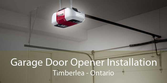 Garage Door Opener Installation Timberlea - Ontario