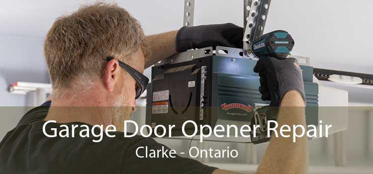 Garage Door Opener Repair Clarke - Ontario