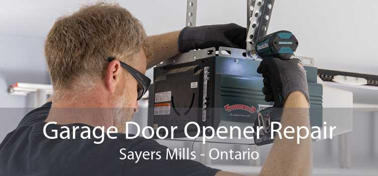 Garage Door Opener Repair Sayers Mills - Ontario