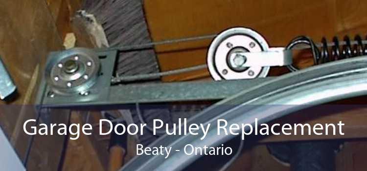Garage Door Pulley Replacement Beaty - Ontario