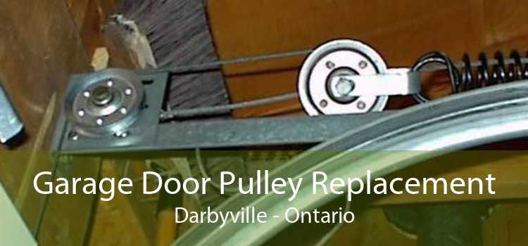 Garage Door Pulley Replacement Darbyville - Ontario